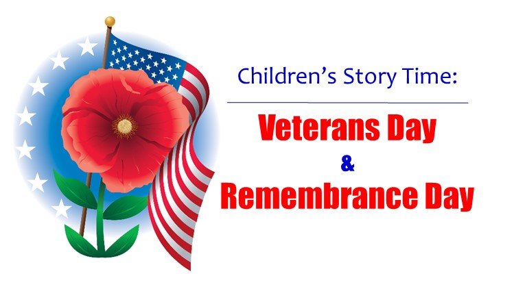 Children's Story Time: Veterans Day & Remembrance Day