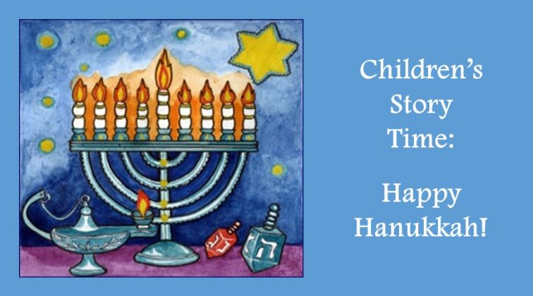 Children's Story Time: Happy Hanukkah!