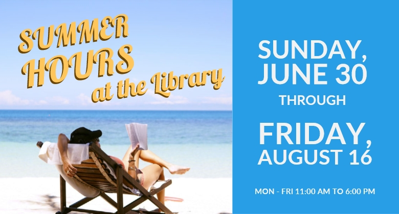 Summer Hours at the Library